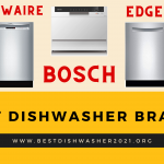 Best Dishwasher Brands 2021 – Quality Dishwashers Reviews